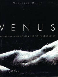 Venus Masterpieces of Modern Erotic Photography