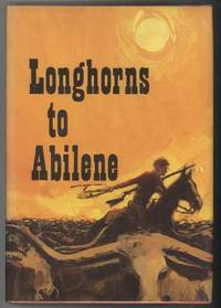 image of LONGHORNS TO ABILENE