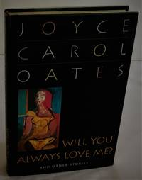 Will You Always Love Me?: And Other Stories