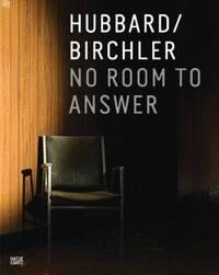 Hubbard/Birchler: No Room to Answer