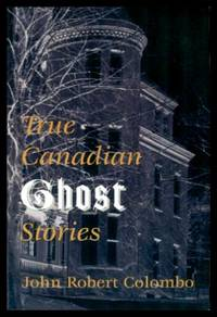 image of TRUE CANADIAN GHOST STORIES