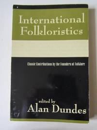 image of International Folkloristics Classic Contributions by the Founders of Folklore