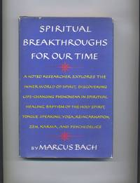 Spiritual Breakthroughs for Our TIme [Signed]