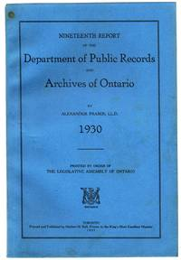 Nineteenth Report of the Department of Public Records and Archives of Ontario, 1930