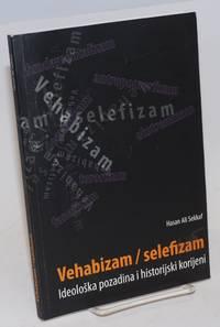 image of Vehabizam / Selefizam Ideološka pozadina i historijski korijeni