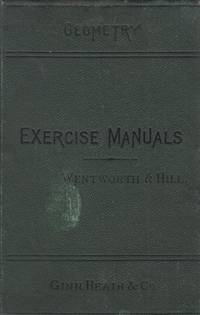 Wentworth & Hills Exercise Manuals No. III: Geometry