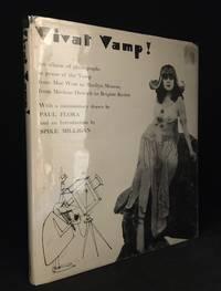 image of Vivat Vamp! An Album of Photographs in Praise of the Vamp from Mae West to Marilyn Monroe, from Marlene Dietrich to Brigitte Bardot