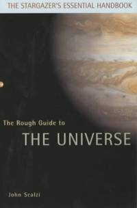 The Rough Guide to the Universe by  John Scalzi - Paperback - from World of Books Ltd and Biblio.com