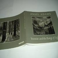 YOSEMITE AND THE RANGE OF LIGHT By ANSEL ADAMS 1987 Eight Printing