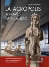 image of  La Acropolis - A traves de su museo