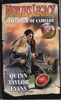 Merlin's Legacy: Daughter of Camelot