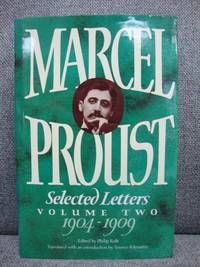 Marcel Proust: Selected Letters Volume II: 1904-1909 by Kolb, Philip - 1989