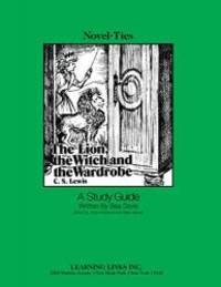 image of The Lion, the Witch, and the Wardrobe : A Study Guide