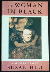 image of The Woman in Black; Susan Hill; Illustrations by John Lawrence