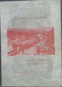 Ansiedler - Schicksale: 11 jJahre in Deutsch - Sudwestafrika 1893-1904