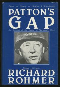 Patton's Gap: An Account of the Battle of Normandy 1944