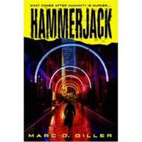 HAMMERJACK What Comes after Humanity is Murder