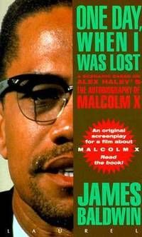 image of One Day When I Was Lost : A Scenario Based on Alex Haley's The Autobiography of Malcolm X