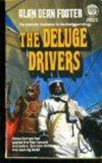 Deluge Drivers (Icerigger Trilogy, Book 3) by Alan Dean Foster - Paperback - 1987-05-12 - from books4U2day (SKU: 0904190015)