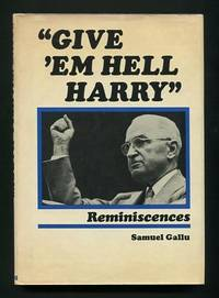 """""""Give 'em Hell Harry"""": Reminiscences [*SIGNED* by the playwright and actor  Ed Nelson]"""