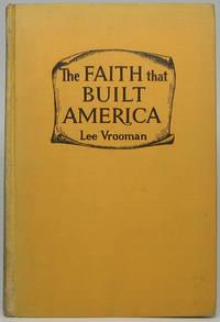 The Faith That Built America