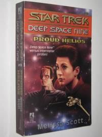 Proud Helios - STAR TREK Deep Space Nine Series #9
