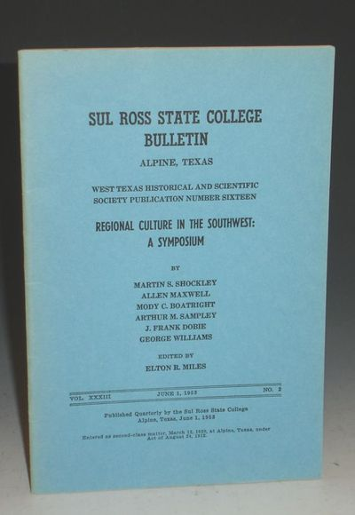 Alpine, Texas, June, 1953: Sul Ross State College. Octavo. Reprinted from the Southwest Review (Spri...