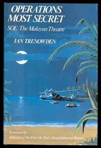 image of OPERATIONS MOST SECRET.  SOE: THE MALAYAN THEATRE.   REVISED AND UPDATED.