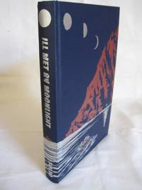 ILL MET BY MOONLIGHT by  W. Stanley Moss - First Folio Edition, Third Printing - 2001 - from HERB RIESSEN-RARE BOOKS and Biblio.co.uk