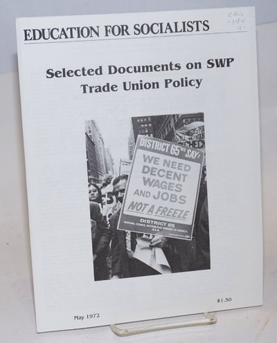New York: National Education Department, Socialist Workers Party, 1972. Pamphlet. 21p., wraps with m...