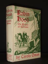 Robin Hood. The Prince of Outlaws: A Tale of the Fourteenth Century from the 'Lytell Geste'