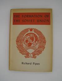 The Formation of the Soviet Union; Communism and Nationalism 1917-1923