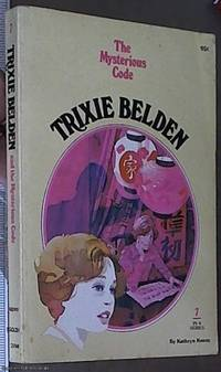 image of Trixie Belden and The Mysterious Code ( No. 7)
