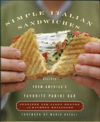 Simple Italian Sandwiches: Recipes From America's Favorite Panini Bar by  Kathryn  and Kellinger - Hardcover - 5th Printing - 2006 - from Chris Hartmann, Bookseller and Biblio.com