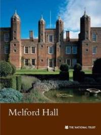 Melford Hall (National Trust Guides)