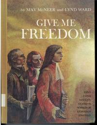 GIVE ME FREEDOM