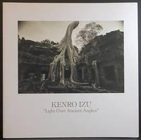 Kenro Izu: Light Over Ancient Angkor