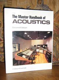The Master Handbook of Acoustics by  F. Alton Everest - Paperback - 2nd Edition - 1989 - from Brass DolphinBooks and Biblio.com