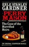 The Case of the Horrified Heirs (Perry Mason Mysteries (Fawcett Books))