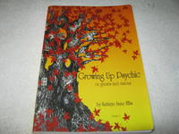 Growing Up Psychic: On Ghosts and Visions Volume One