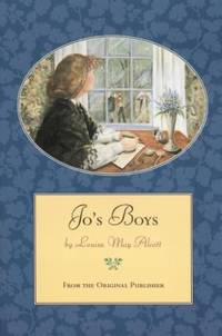Jo's Boys : From the Original Publisher by Louisa May Alcott - Paperback - 1994 - from ThriftBooks (SKU: G0316031038I3N10)