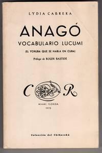 Anago Vocabulario Lucumi El Yoruba Que Se Habla En Cuba