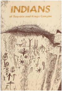 Indians of Sequoia and Kings Canyon