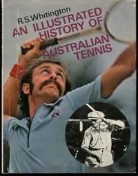 An Illustrated History of Australian Tennis