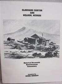 Eldorado Canyon and Nelson, Nevada; Historical Documents Reminiscences Commentary