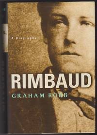 Rimbaud A Biography