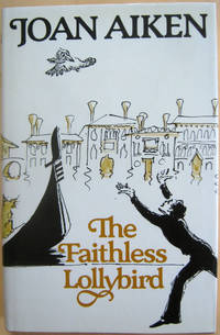 The Faithless Lollybird and other stories