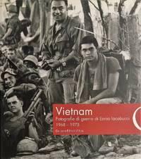Vietnam. Fotografie di guerra di Ennio Iacobucci 1968-1975