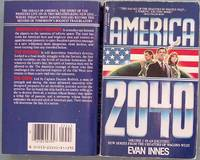 AMERICA 2040 by  Evan (=Zach Hughes) Innes - Paperback - PBO - 1986 - from CHRIS DRUMM BOOKS and Biblio.co.uk
