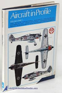 Aircraft In Profile Volume 1/Part One by  Charles W. (general editor) CAIN  - Hardcover  - 1975  - from Bluebird Books (SKU: 79086)